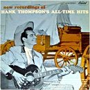 Hank Thompson: 'New Recordings of Hank Thompson's All-Time Hits' (Capitol Records, 1956)
