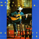 Hank Williams Jr.: 'Out of Left Field' (Curb Records / Capricorn Records, 1993)