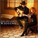 John & Audrey Wiggins: 'The Dream' (Mercury Records, 1997)