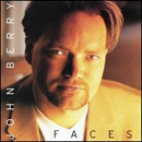 John Berry: 'Faces' (Capitol Nashville Records, 1996)
