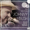 Johnny Bush: 'The Absolute Johnny Bush' (BGM Records, 2017)