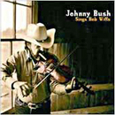 Johnny Bush: 'Johnny Bush Sings Bob Wills' (Texas Music Group / Lone Star Records, 2000)