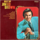 Jim Ed Brown: 'The Best of Jim Ed Brown' (RCA Victor Records, 1973)