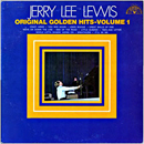 Jerry Lee Lewis: 'Original Golden Hits, Volume 1' (Sun Records, 1969)
