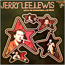 Jerry Lee Lewis: 'Jerry Lee Lewis: Live At The International Hotel Las Vegas' (Mercury Records, 1970)