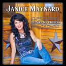 Janice Maynard: 'I'll Take My Chances' (Yellow Rose Records, 2013)