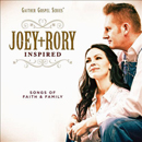Joey + Rory: 'Inspired: Songs of Faith & Family' (Gaither Music Group, 2013)