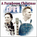 Joey + Rory: 'A Farmhouse Christmas' (Vanguard Records / Sugar Hill Records, 2011)