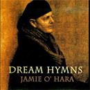 Jamie O'Hara: 'Dream Hymns' (18th Wave Records, 2012)