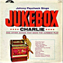 Johnny Paycheck: 'Jukebox Charlie' (Little Darlin' Records, 1967)