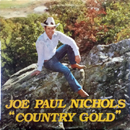 Joe Paul Nichols: 'Country Gold' (Custom Records, 1981)