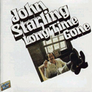 John Starling: 'Long Time Gone' (Sugar Hill Records, 1977)