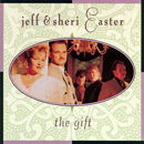 Jeff & Sheri Easter: 'The Gift' (Riversong Records, 1994)