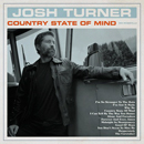 Josh Turner: 'Country State of Mind' (MCA Nashville Records, 2020)