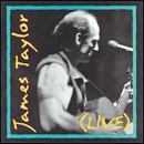 James Taylor: 'James Taylor: Live' (Columbia Records, 1993)