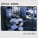 Jenny Yates: 'Out of The Blue' (In My Dreams, 2004)