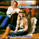 The Kendalls (Royce Kendall & Jeannie Kendall: 'Just Like Real People' (Ovation Records, 1979 / Richmond Records, 1999)