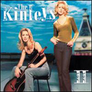 The Kinleys (Heather Kinley & Jennifer Kinley): 'II' (Epic Records, 2000)