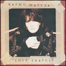 Kathy Mattea: 'Love Travels' (Mercury Records / Polygram Records, 1997)