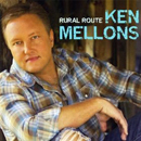 Ken Mellons: 'Rural Route' (Jukebox Junkie Inc. Records, 2010)