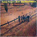 Kenny Rogers & The First Edition: 'Backroads' (Jolly Rogers Records, 1972)