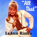 LeAnn Rimes: 'All That' (Nor Va Jak Records, 1994)