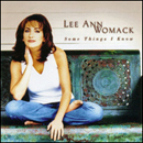 Lee Ann Womack: 'Some Things I Know' (MCA Records, 1998)