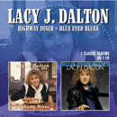 Lacy J. Dalton: 'Highway Diner & Blue Eyed Blues' (Morello Records, 2014)