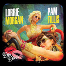 Lorrie Morgan & Pam Tillis: 'Dos Divas' (Red River Entertainment, 2013)