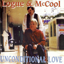 Logue & McCool: 'Unconditional Love' (Hazel Music, 1997)