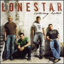 Lonestar: 'Coming Home' (BNA Records, 2005)