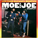 Moe Bandy & Joe Stampley: 'Moe Bandy & Joe Stampley: Live From Bad Bob's, Memphis' (Columbia Records, 1985)
