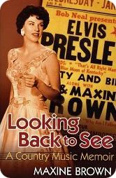 Maxine Brown Memoir: 'Looking Back to See' (University of Arkansas Press, 2005)