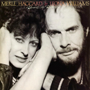 Merle Haggard & Leona Williams: 'Heart To Heart' (Mercury Records, 1983)