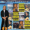Michael Johnson: 'Live at The Bluebird Cafe' (American Originals Records, 2000)