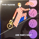 Mark McGuinn: 'One Man's Crazy' (Blue Flamingo Records, 2006)