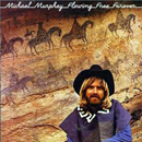 Michael Martin Murphey: 'Flowing Free Forever' (Epic Records, 1976)