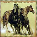Michael Martin Murphey: 'Horse Legends' (Warner Bros. Records, 1997)