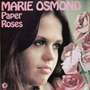 Marie Osmond: 'Paper Roses' (MGM Records, 1973)