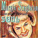 Margie Singleton: 'Margie Singleton Sings Country Music With Soul' (Ashley Records, 1967)
