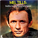 Mel Tillis: 'She'll Be Hanging 'Round Somewhere' (Kapp Records, 1970)