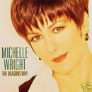 Michelle Wright: 'The Reasons Why' (Arista Records, 1994)