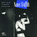 Nanci Griffith: 'One Fair Summer Evening' (MCA Records, 1988)