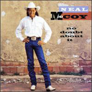 Neal McCoy: 'No Doubt About It' (Atlantic Records, 1994)