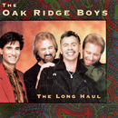 The Oak Ridge Boys: 'The Long Haul' (RCA Records, 1992)