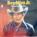 Rex Allen Jr.:a 'Country Cowboy' (Accord Record Corporation, 1982)