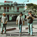 The Reeves Brothers: 'King of Country Music' (Reeves Brothers Music, 2017)