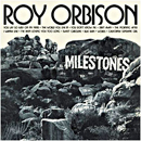 Roy Orbison: 'Milestones' (MGM Records, 1973)
