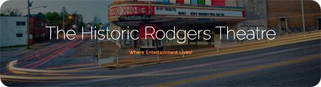The Historic Rodgers Theatre, 204 North Broadway Street, Poplar Bluff, MO 63901