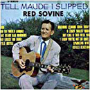 Red Sovine: 'Tell Maude I Slipped' (Starday Records, 1968)